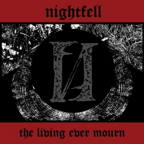 Nightfell – The Living Ever Mourn