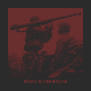 Crows-BetterOffDead