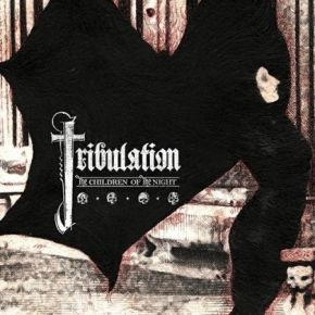 Tribulation – The Children of the Night